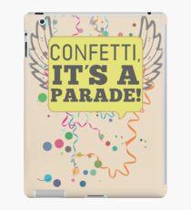 Confetti, It's a Parade! iPad Case/Skin