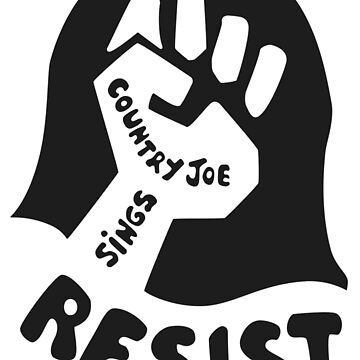 Country Joe Resist Shirt by RatRock