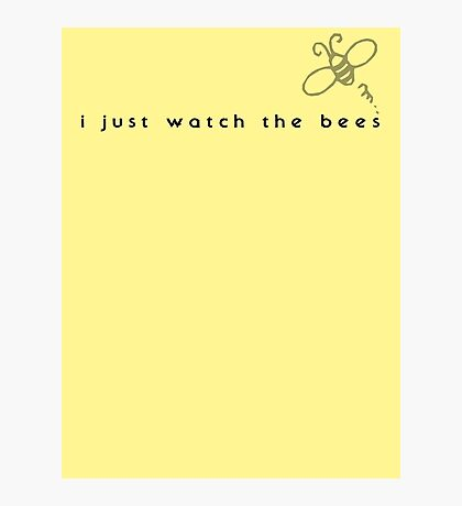 I Just Watch the Bees Photographic Print
