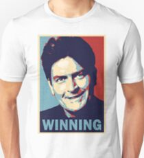 Winning, by Charlie Sheen Unisex T-Shirt
