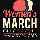 Women's March 2019 Chicago Illinois by oddduckshirts