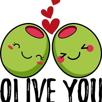 Olive You | I Love You | Valentine's Day Heart by anziehend