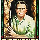 Vintage Hollywood Nostalgia The Americano Douglas Fairbanks Film Movie Advertisement Poster by jnniepce