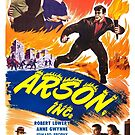 Vintage Hollywood Nostalgia Arson Inc Film Movie Advertisement Poster by jnniepce