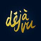 «Déjà Vu - Letras de oro» de Theysaurus