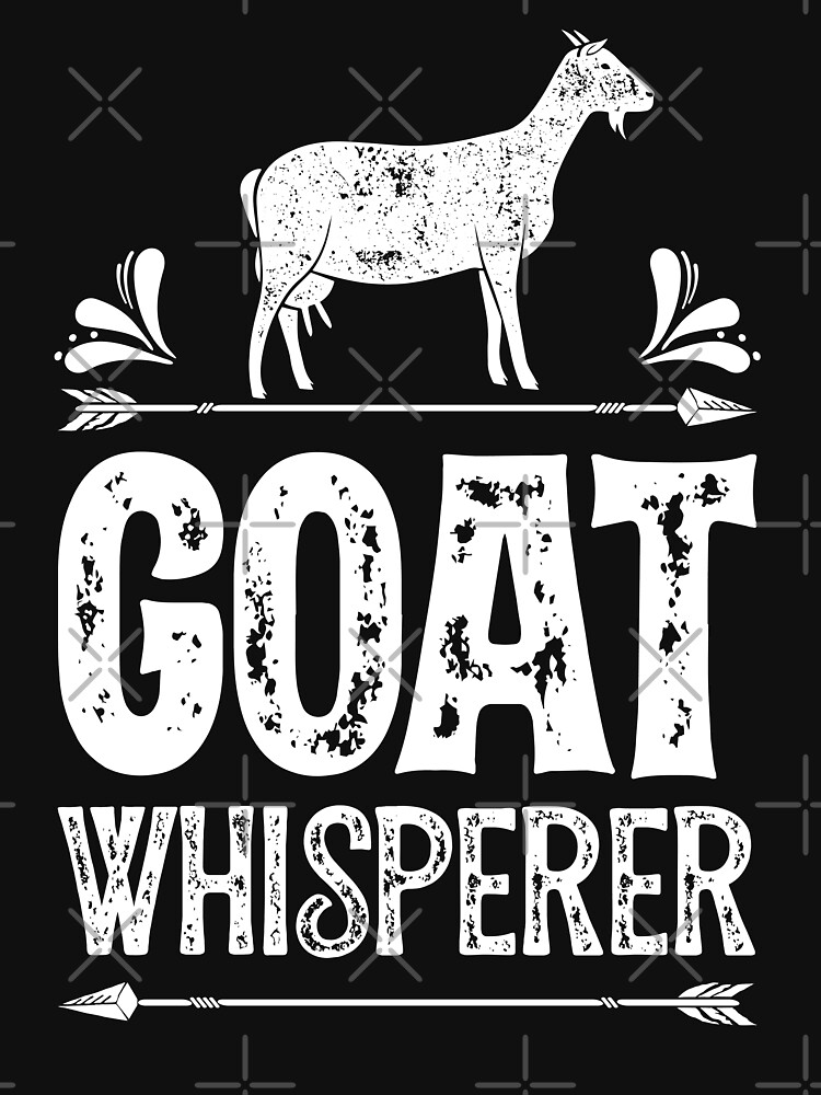 Goat Whisperer T shirt Girls Goats Farmer Farming Tee Gifts by LiqueGifts