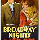 Vintage Hollywood Nostalgia Broadway Nights Film Movie Advertisement Poster by jnniepce