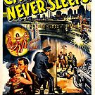 Vintage Hollywood Nostalgia City That Never Sleeps Film Movie Advertisement Poster by jnniepce