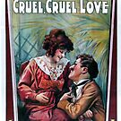 Vintage Hollywood Nostalgia Cruell Cruell Love Charlie Chaplin Film Movie Advertisement Poster by jnniepce
