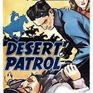 Vintage Hollywood Nostalgia Desert Patrol John Steele Film Movie Advertisement Poster by jnniepce