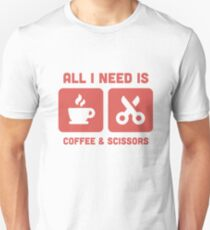 All I Need Is Coffee Scissors Barber Job Unisex T-Shirt