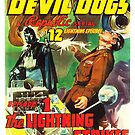 Vintage Hollywood Nostalgia The Fighting Devil Dogs Film Movie Advertisement Poster by jnniepce