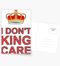I don't King Care Postcards
