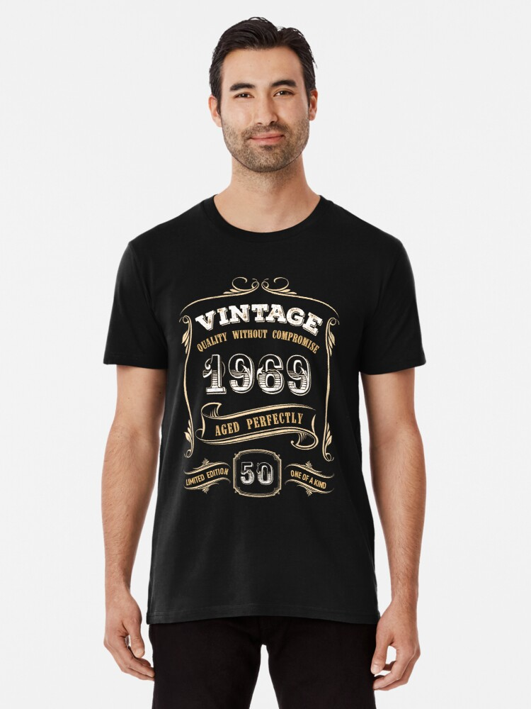 50th Birthday Gift Gold Vintage 1969 Aged Perfectly Mens Premium T Shirt