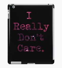 Don't Care iPad Case/Skin