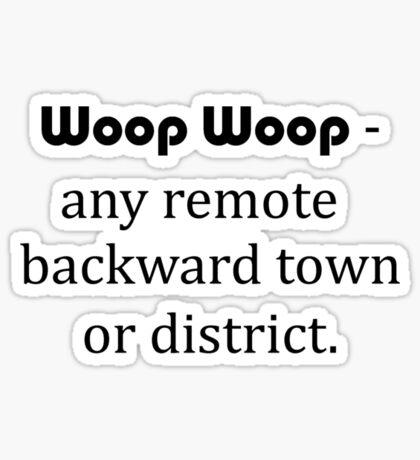 Woop Woop Sticker