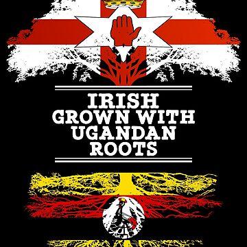 Northern Irish Grown With Ugandan Roots - Gift For Ugandan With Roots From Uganda by Popini