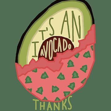 Es ist eine Avocado, Danke von Rocket-To-Pluto