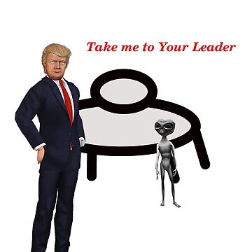 Alien Take Me To Your Leader joke by ViviennePoet