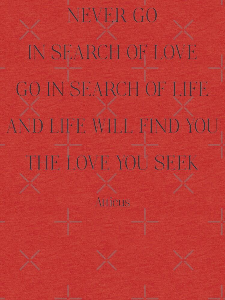 Atticus-Gedicht, geh niemals auf die Suche nach Liebe, geh auf die Suche nach Leben, Typografie für Mädchen, starke Frau, freie Frauen von Spallutos