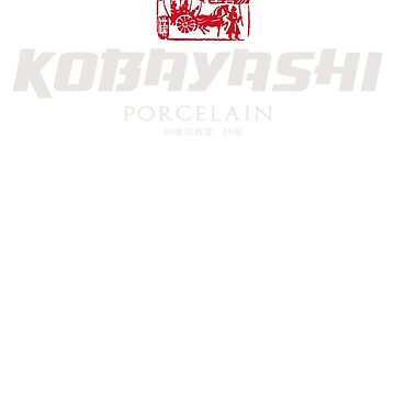 Kobayashi Porcelain Company by theycutthepower