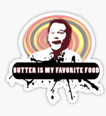 Butter is the best Sticker