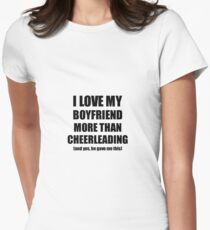 Cheerleading Girlfriend Funny Valentine Gift Idea For My Gf Lover From Boyfriend Women's Fitted T-Shirt
