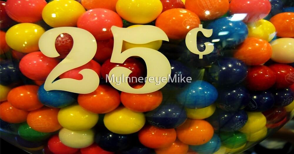 #357   Gum Balls by MyInnereyeMike