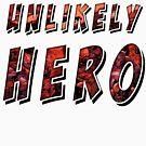 Unlikely Hero by Atrumentis