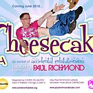 CHEESECAKE show promo by Paul Richmond