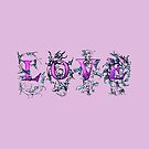 LOVE Classical Lettering Watercolor  by IceFaerie
