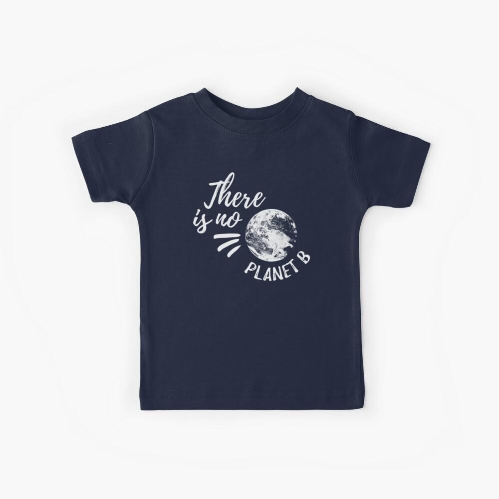 Es gibt keinen Planeten B Kinder T-Shirt