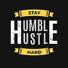 Stay Humble Hustle Hard by zoljo