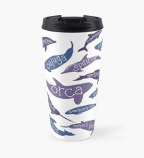 Odontocetes! Travel Mug