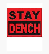 Stay Dench (black and red) Photographic Print
