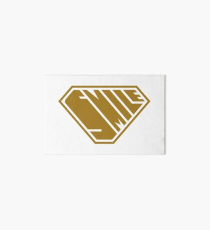 Smile SuperEmpowered (Gold) Art Board Print