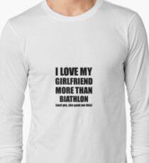 Biathlon Boyfriend Funny Valentine Gift Idea For My Bf Lover From Girlfriend Long Sleeve T-Shirt
