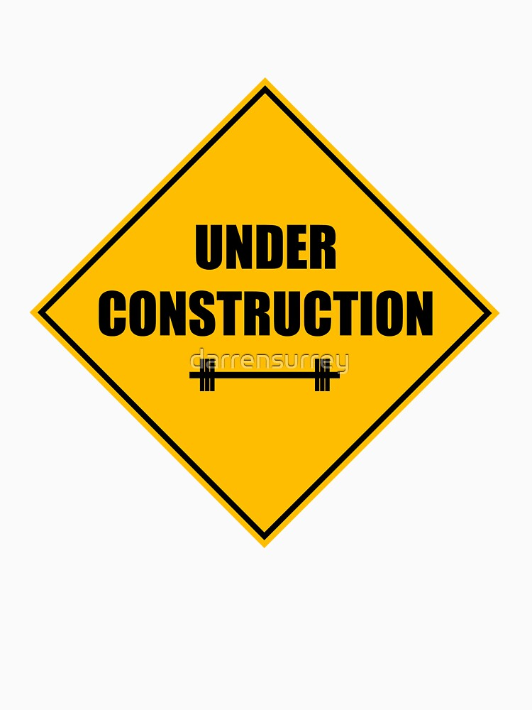 Under construction sign - barbell von darrensurrey
