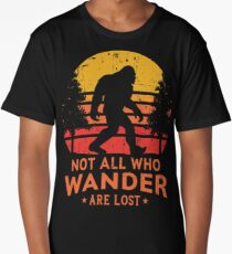 Not All Who Wander Are Lost Bigfoot Design Long T-Shirt