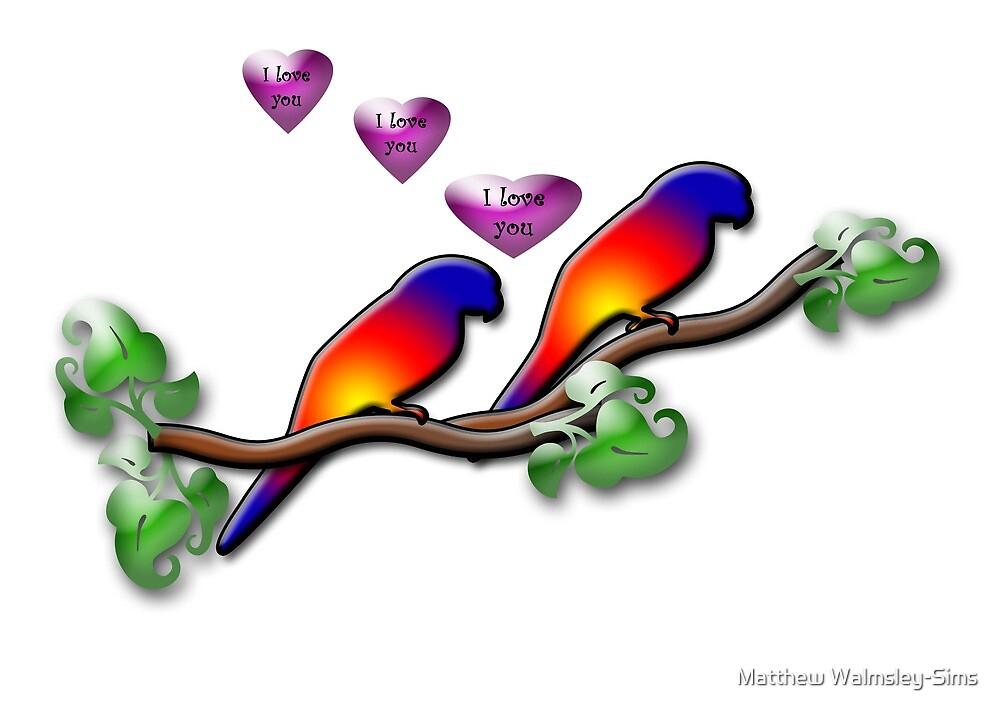 I love you by Matthew Walmsley-Sims