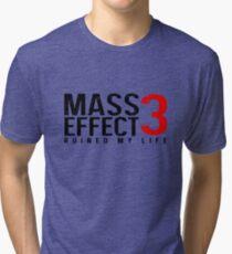 Mass Effect 3 Ruined My Life [White] Tri-blend T-Shirt