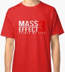 Mass Effect 3 Ruined My Life [Black] Classic T-Shirt