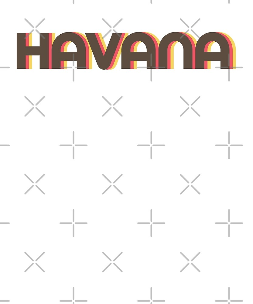 Retro Havana T-Shirt by designkitsch