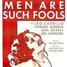Vintage Hollywood Nostalgia Men Are Such Fools Film Movie Advertisement Poster by jnniepce