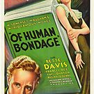 Vintage Hollywood Nostalgia Of Human Bondage Film Movie Advertisement Poster by jnniepce