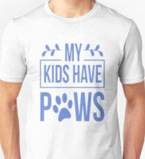 Camiseta unisex Mis hijos tienen patas Perros Perros Animales Mascotas Gatos Gatos