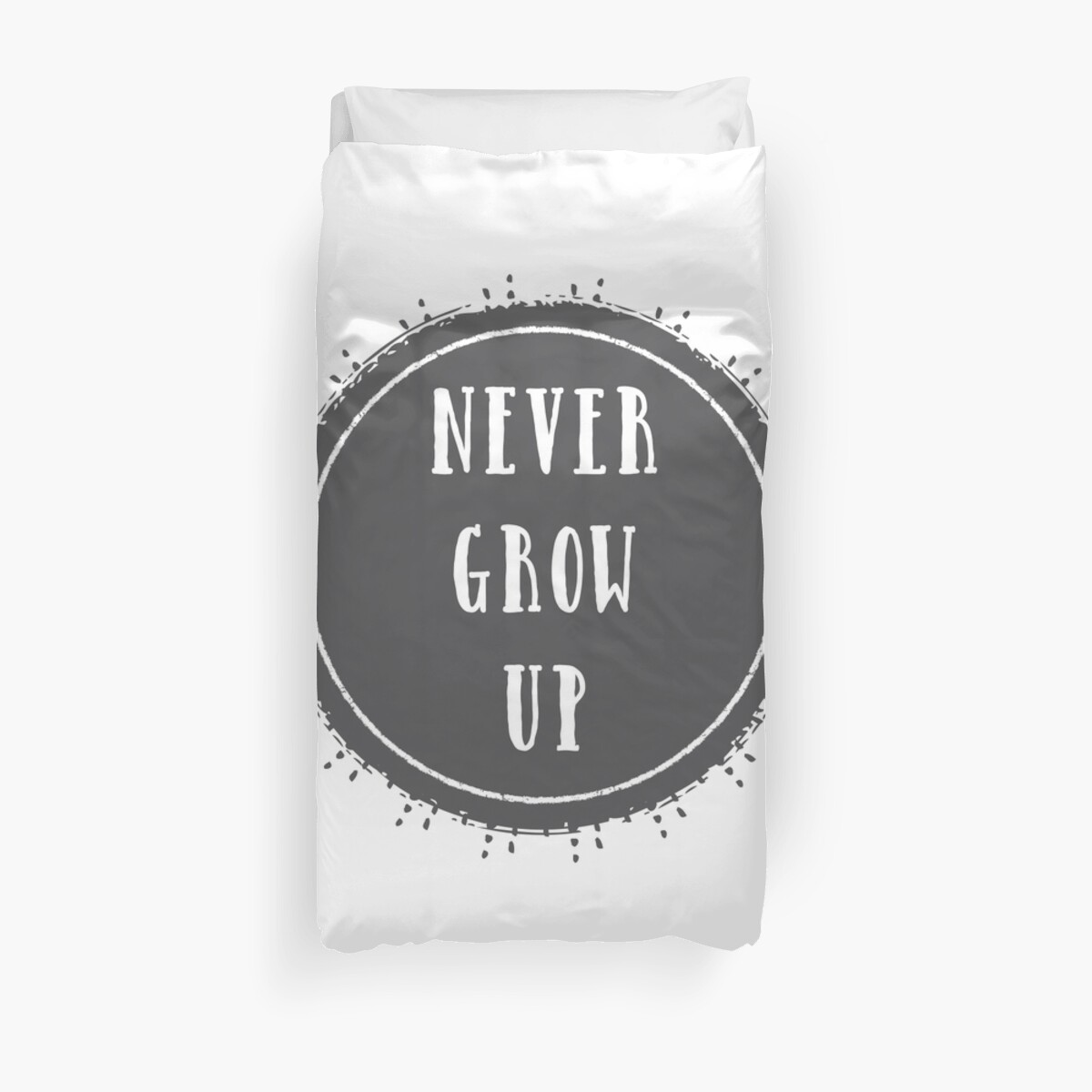 Never Grow Up Peter Pan Quote Duvet Covers By Nordicstudio