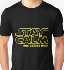 Stay Calm And Strike Back Slim Fit T-Shirt