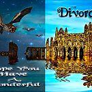 Hope You Have a Wonderful Divorce by GothCardz
