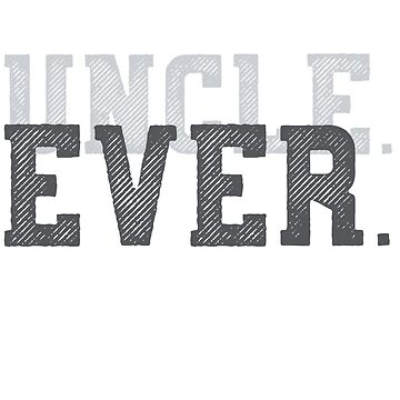 Mens Uncle T-shirt Gift - Coolest Uncle Ever by Nonatee